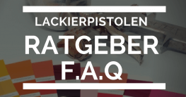 Lackierpistolen Ratgeber FAQ Artikel
